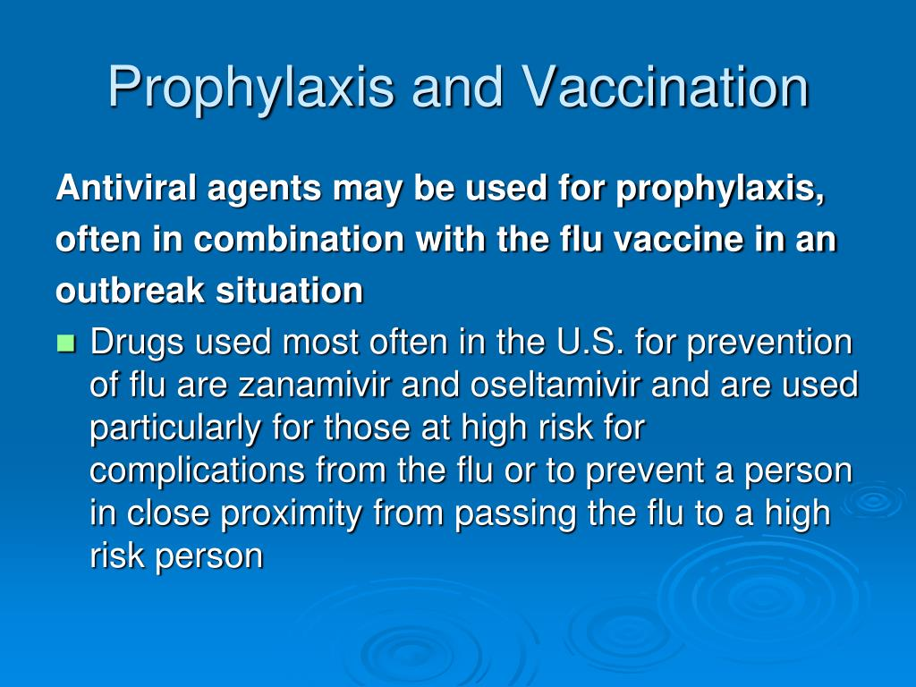 Prophylaxis and Vaccination