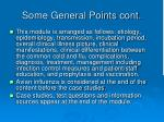 some general points cont