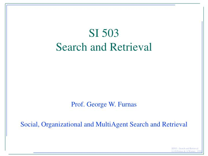 si 503 search and retrieval n.