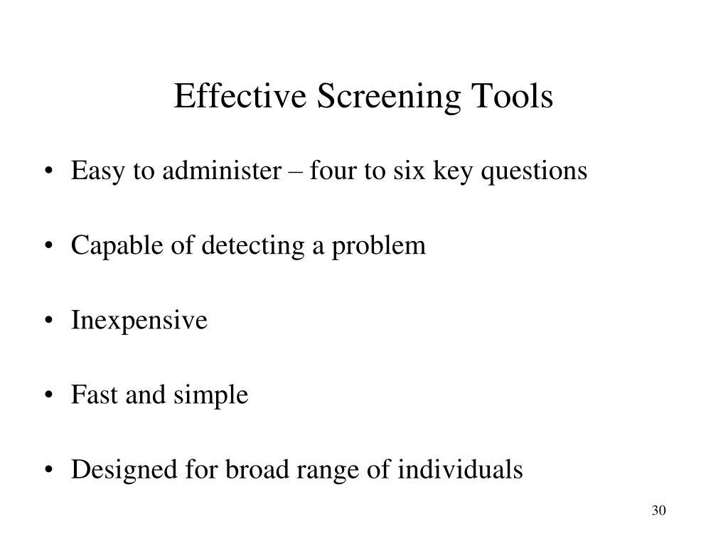 Effective Screening Tools
