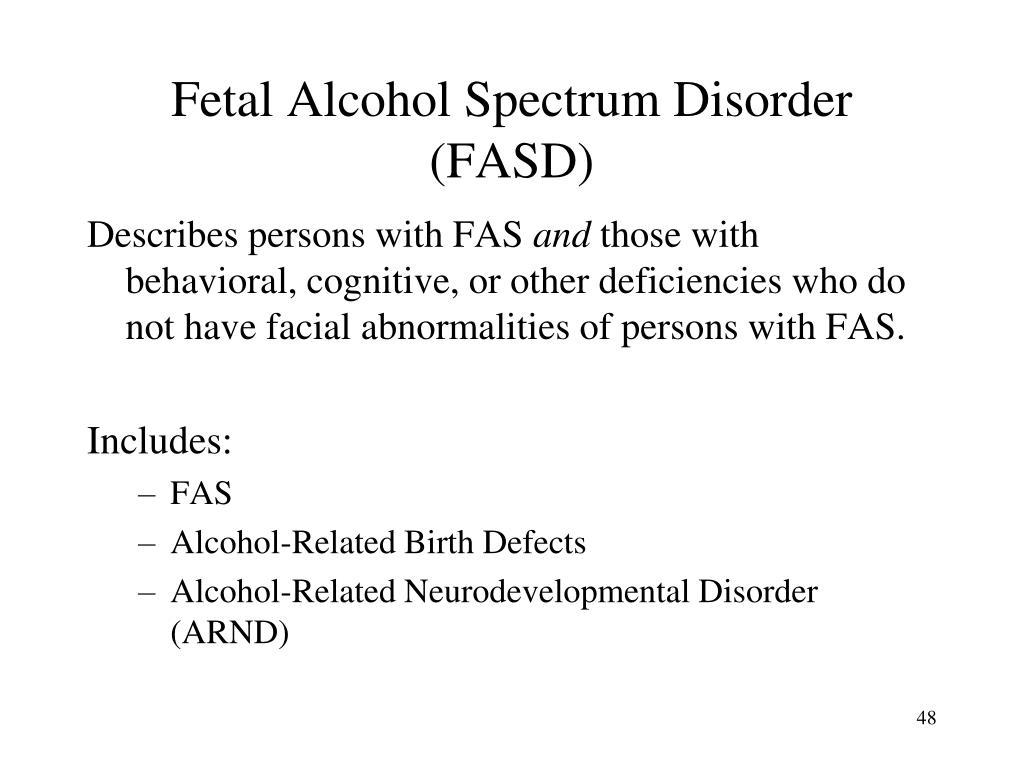 Fetal Alcohol Spectrum Disorder (FASD)