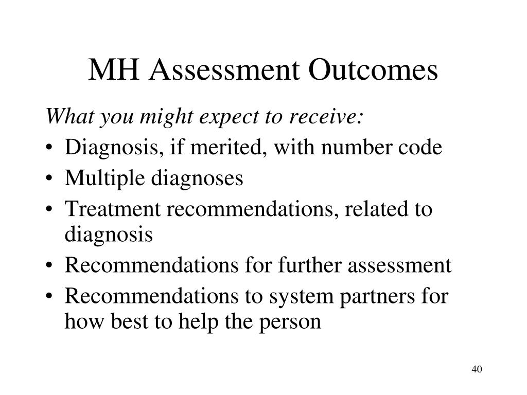 MH Assessment Outcomes