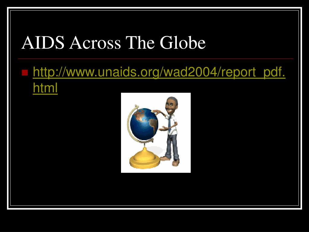 AIDS Across The Globe
