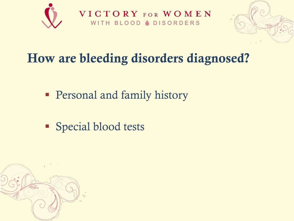 How are bleeding disorders diagnosed?