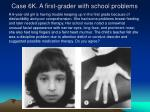 case 6k a first grader with school problems