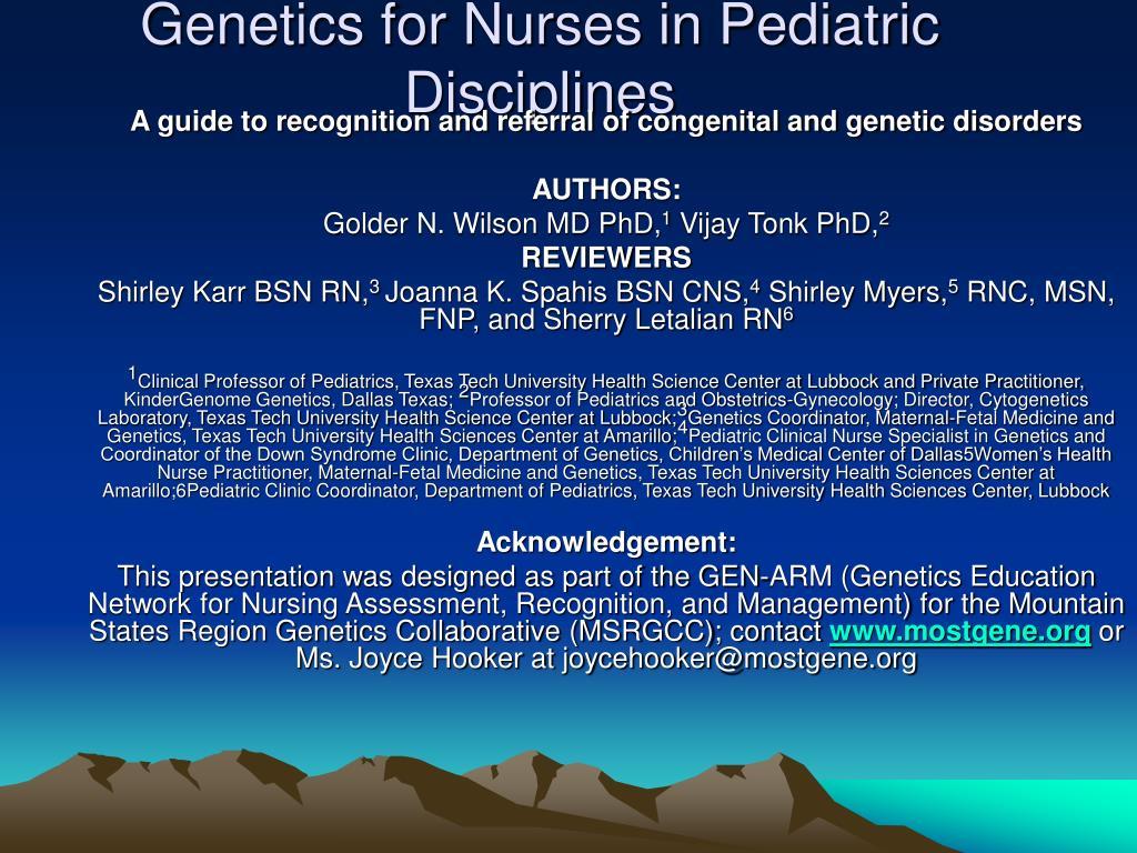 genetics for nurses in pediatric disciplines l.