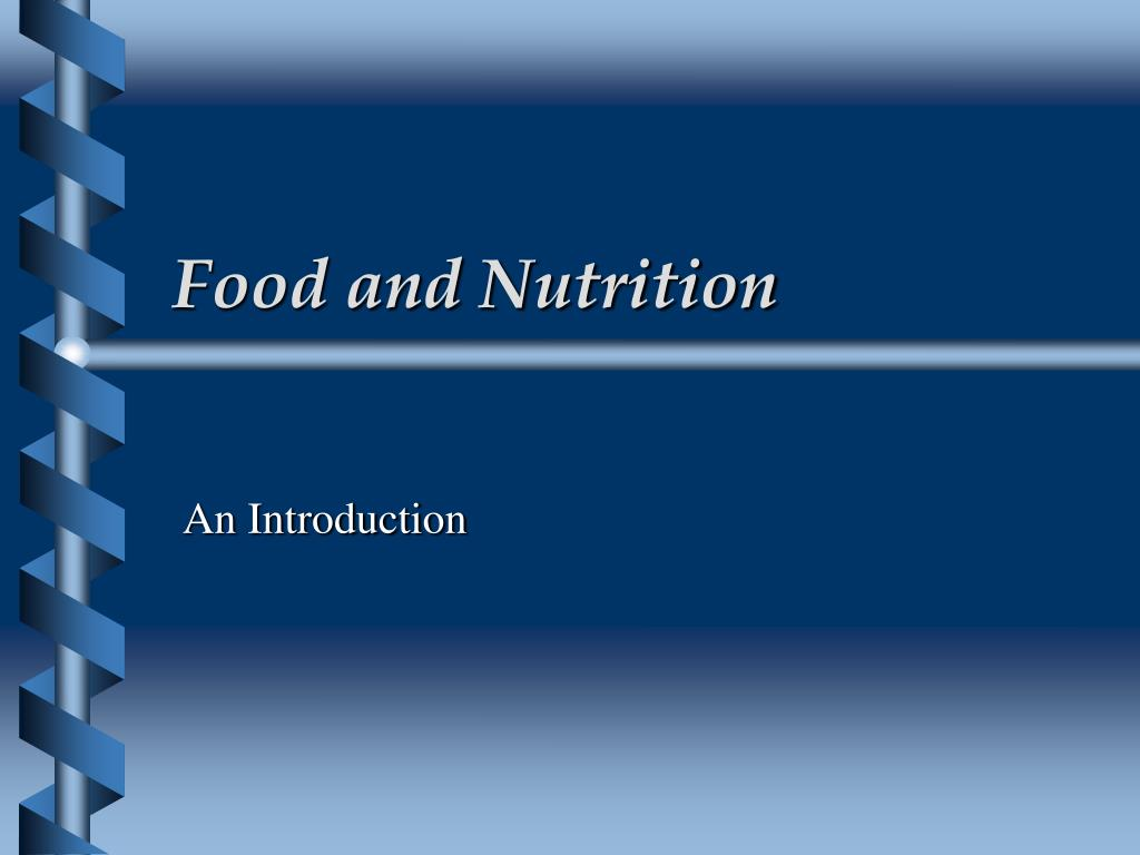 food and nutrition l.