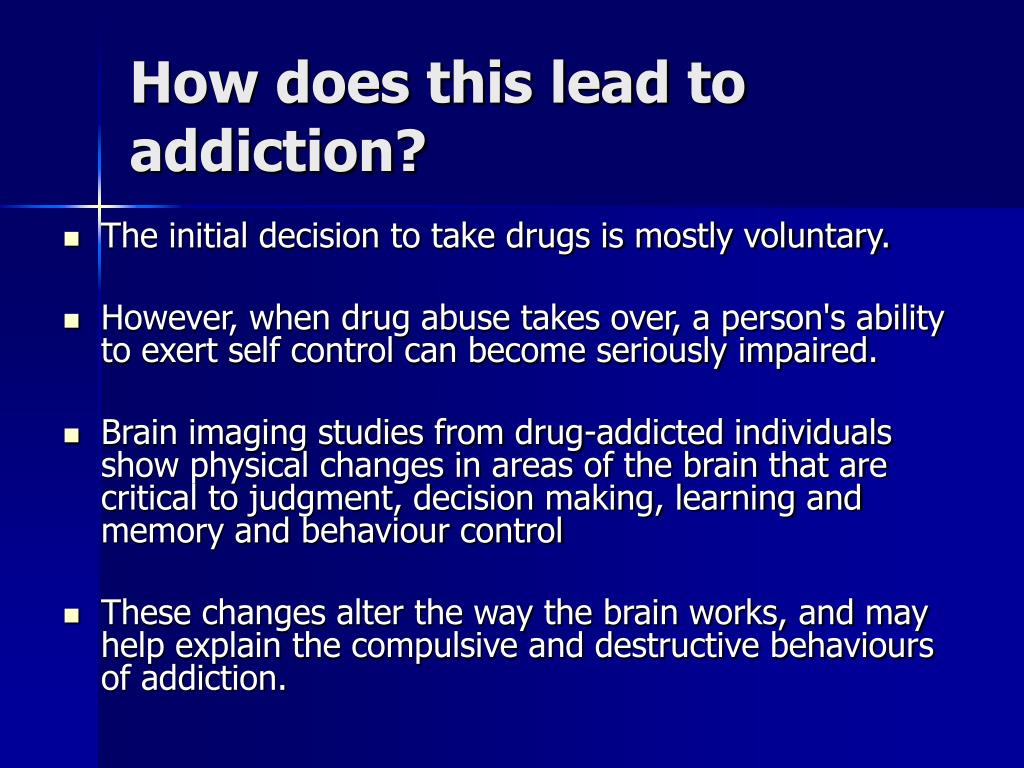 How does this lead to addiction?