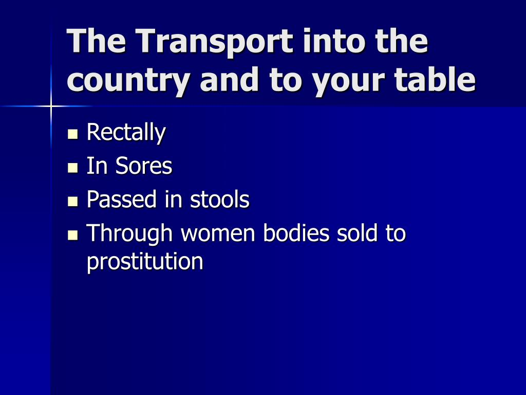 The Transport into the country and to your table