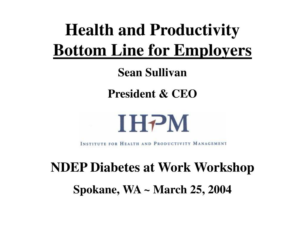 health and productivity bottom line for employers l.