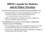 ihpm s agenda for diabetes and its fellow travelers
