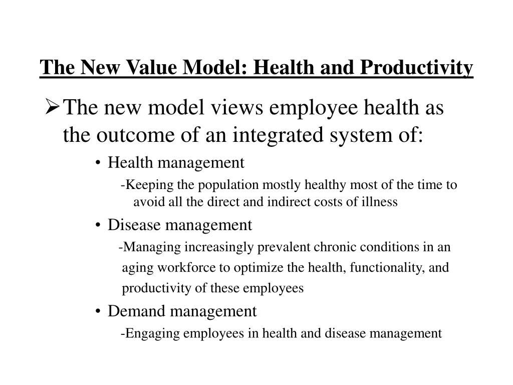 The New Value Model: Health and Productivity