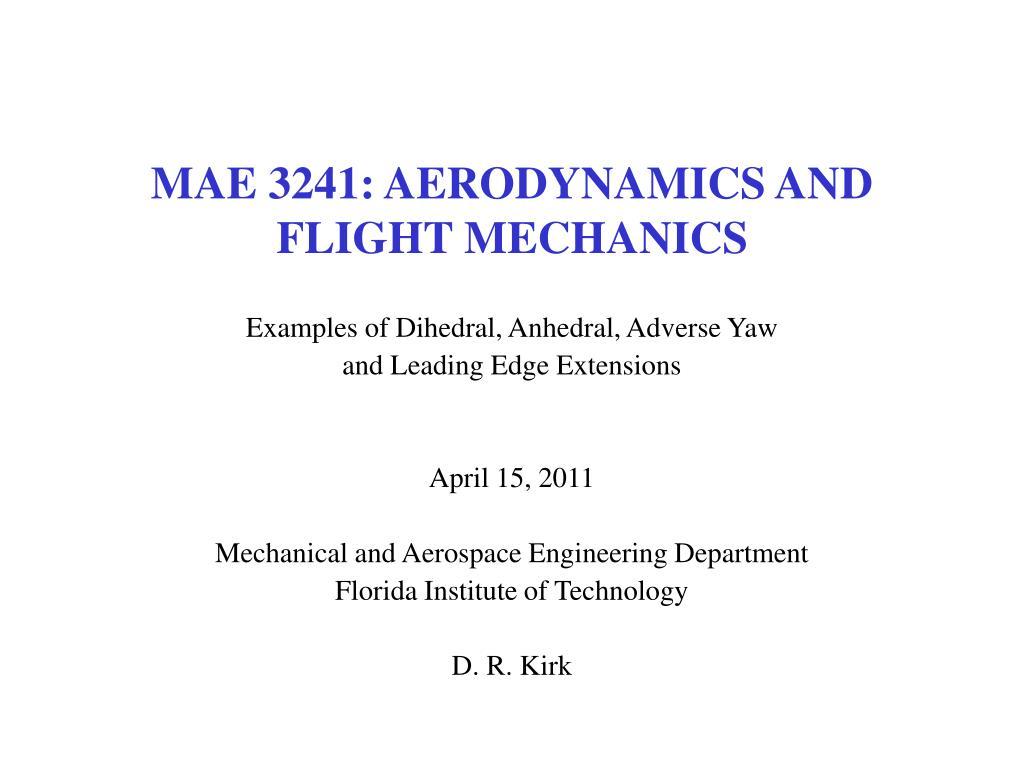 mae 3241 aerodynamics and flight mechanics l.