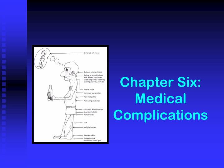Chapter six medical complications