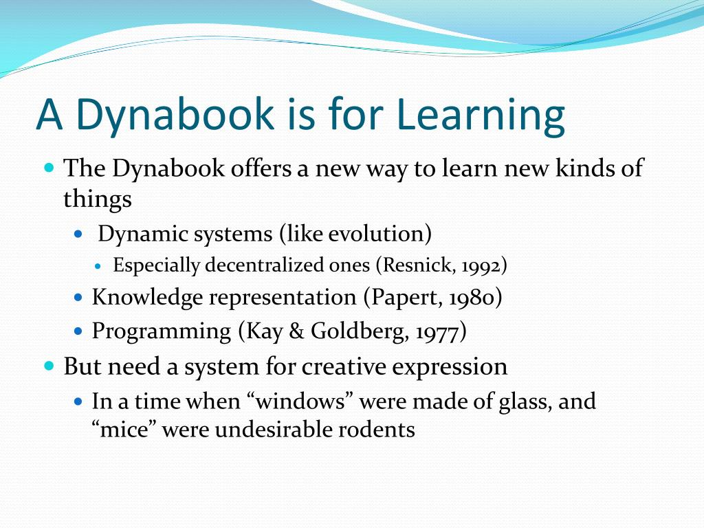 A Dynabook is for Learning