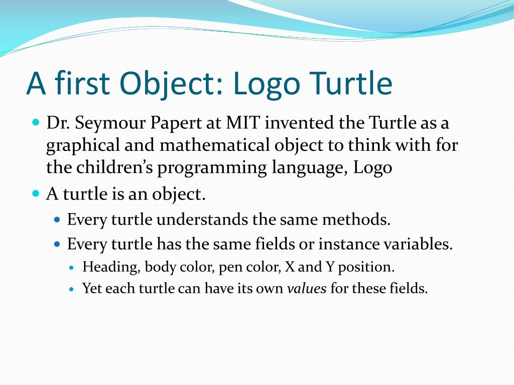 A first Object: Logo Turtle