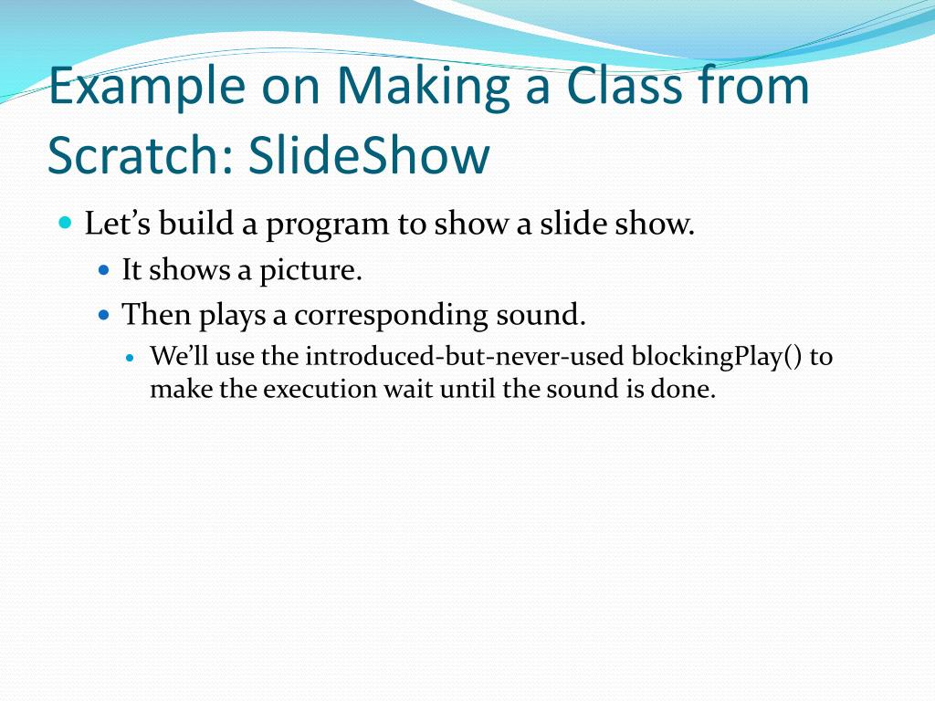 Example on Making a Class from Scratch: