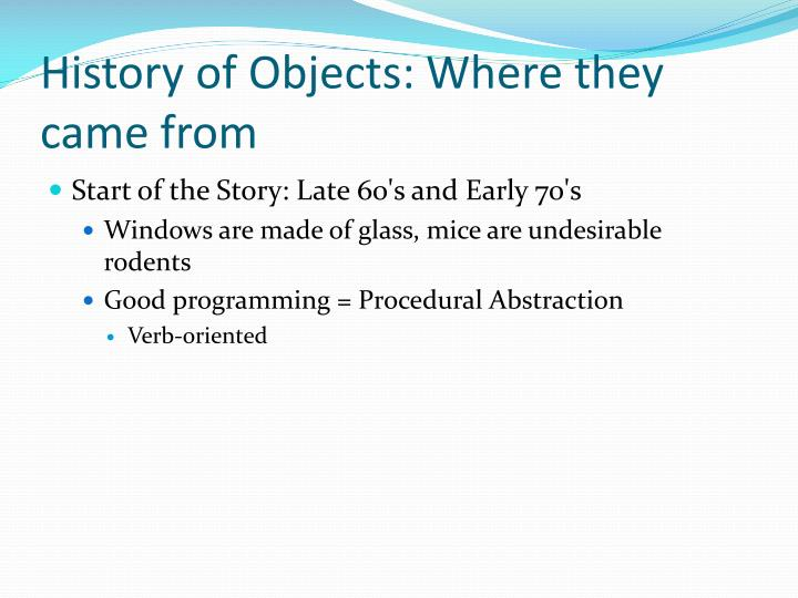 History of objects where they came from