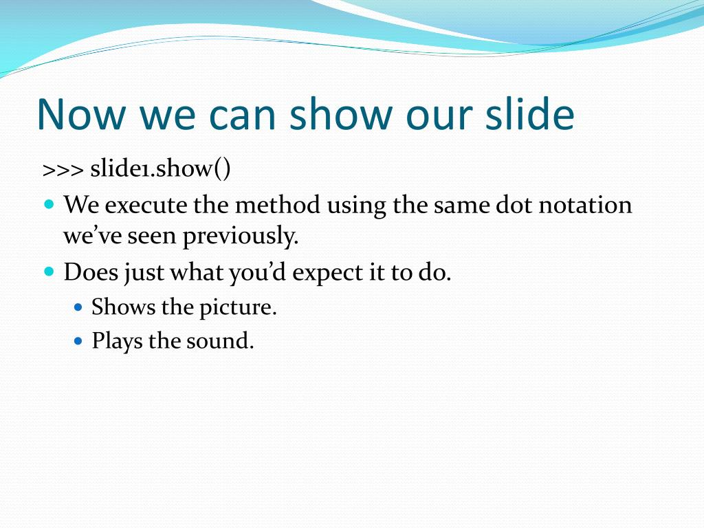 Now we can show our slide
