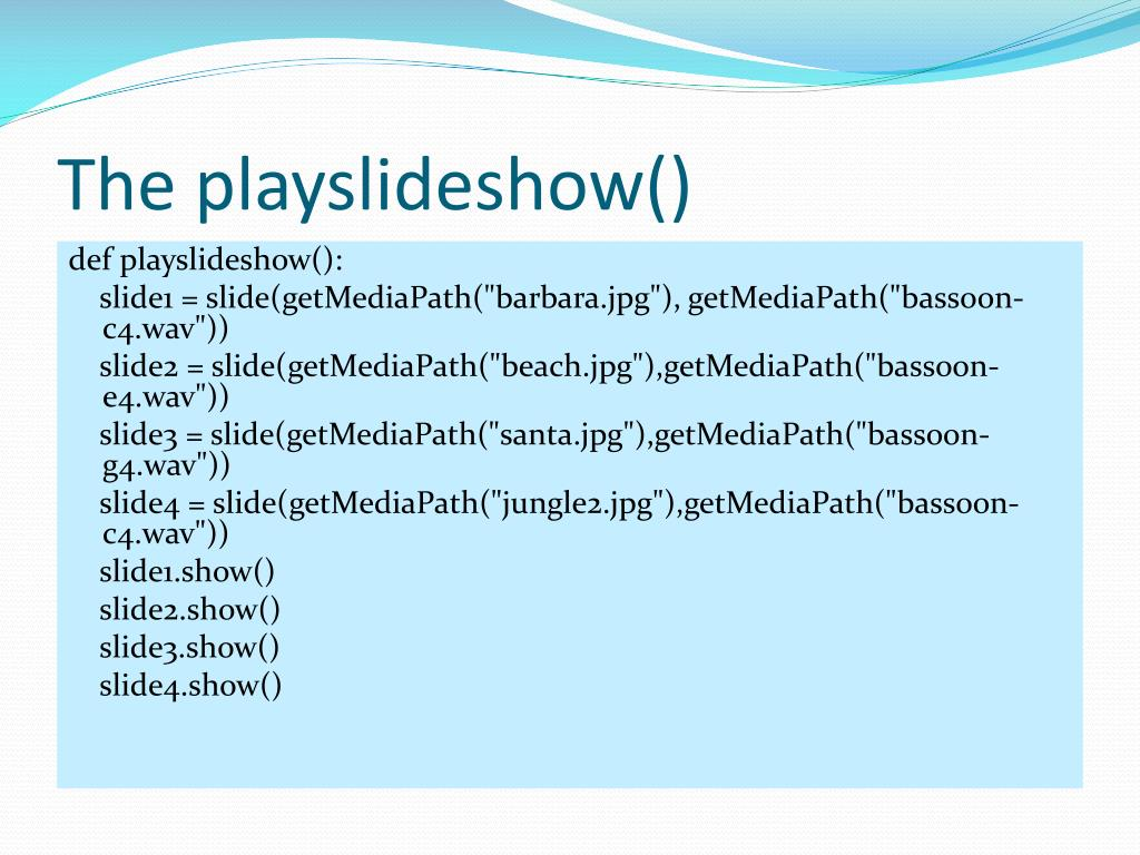 The playslideshow()