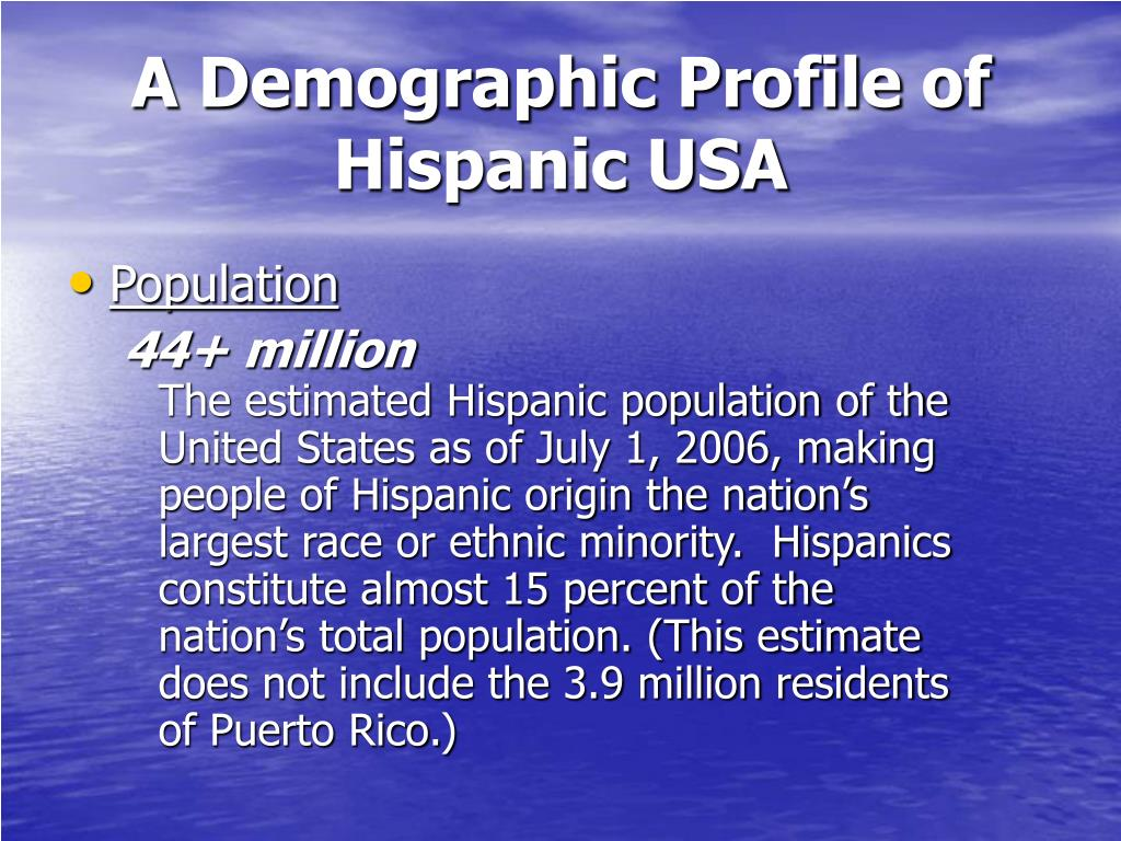 A Demographic Profile of Hispanic USA