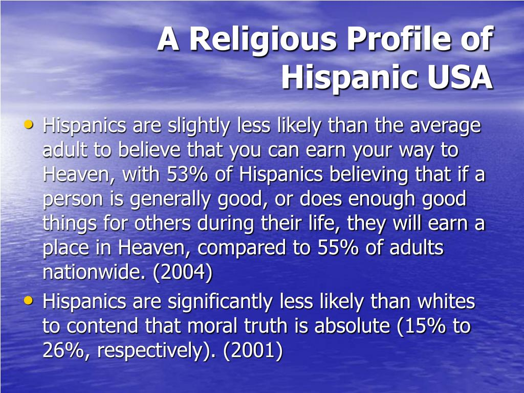 A Religious Profile of Hispanic USA