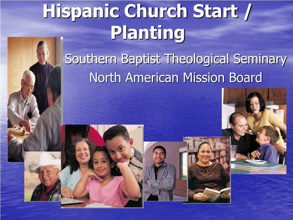 Hispanic Church Start / Planting