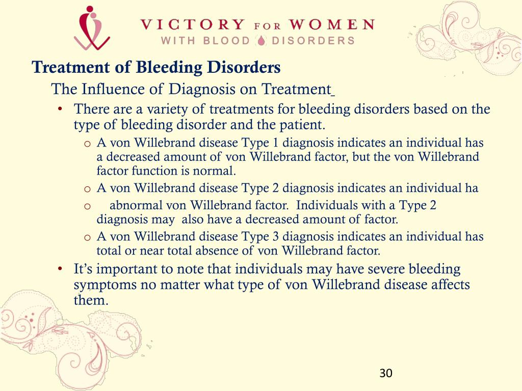 Treatment of Bleeding Disorders
