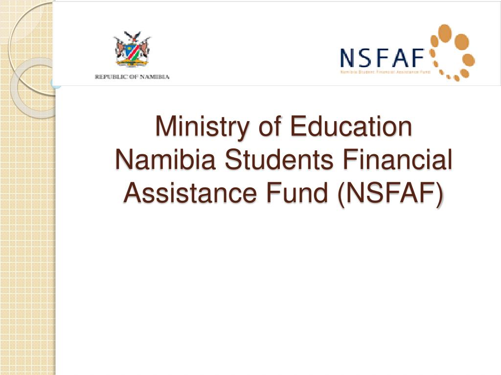 ministry of education namibia students financial assistance fund nsfaf l.