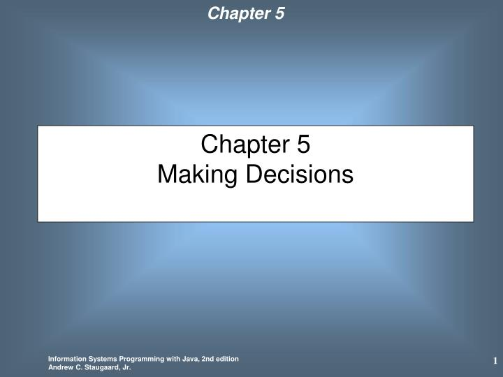chapter 5 making decisions n.