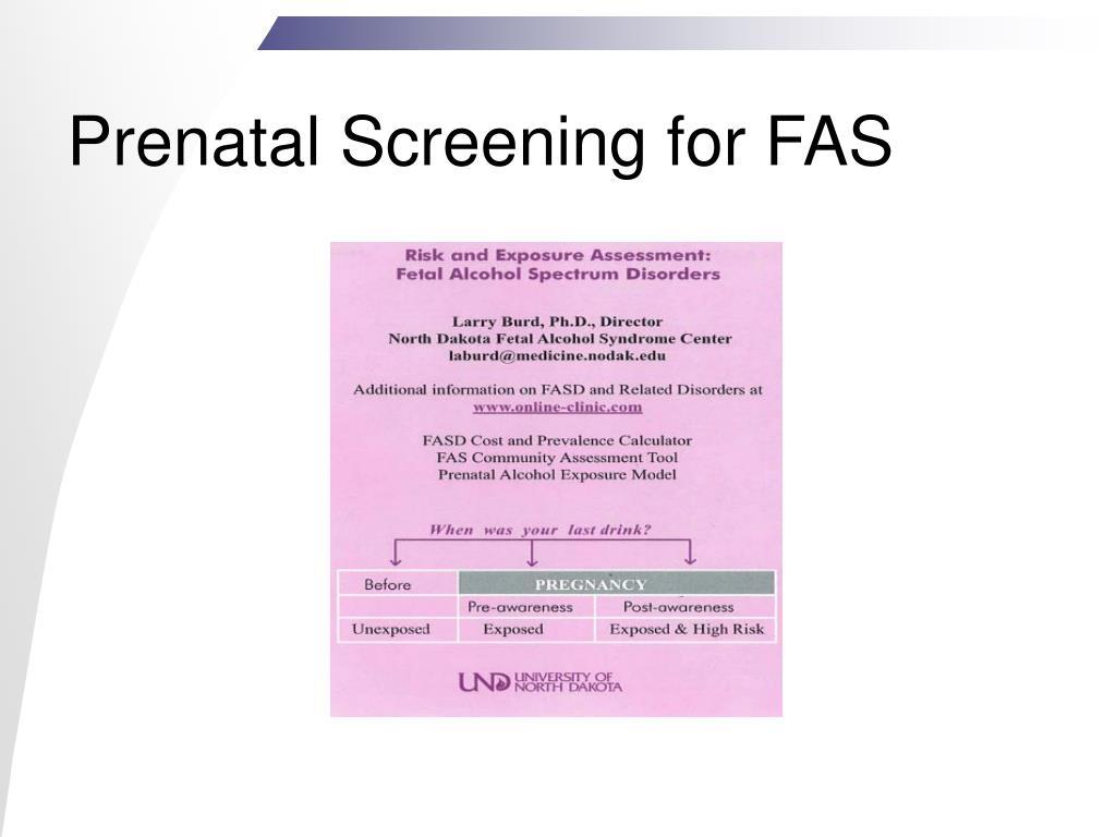 Prenatal Screening for FAS