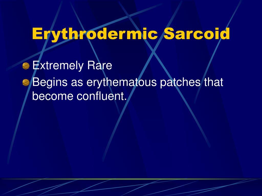 Erythrodermic Sarcoid