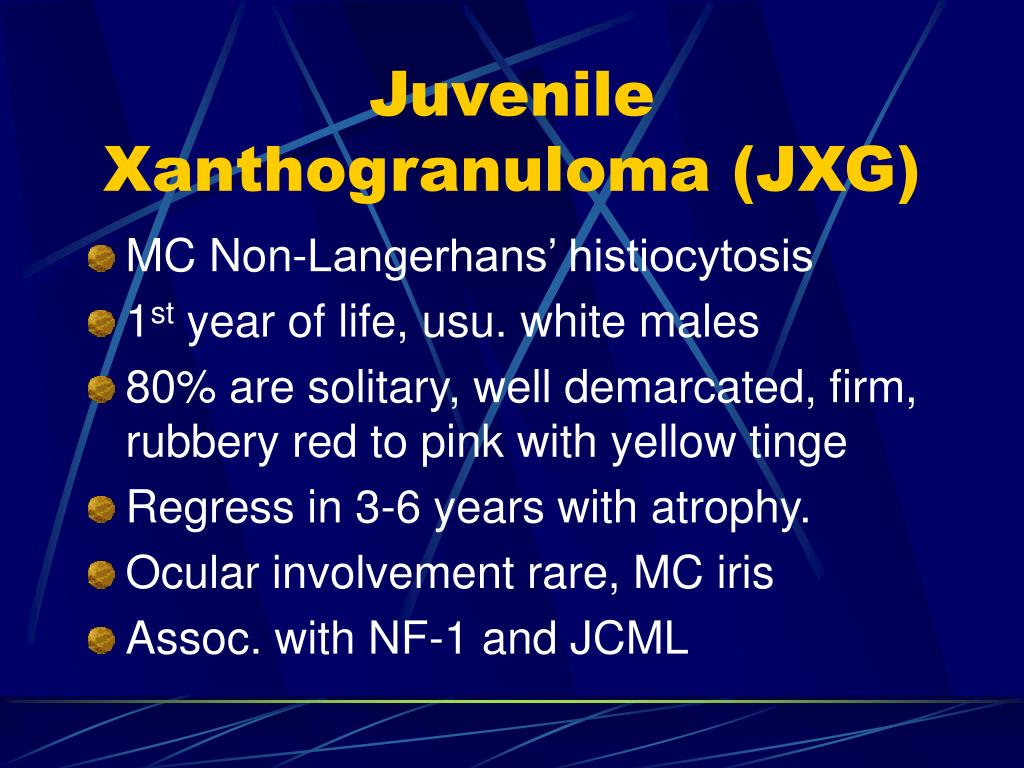 Juvenile Xanthogranuloma (JXG)
