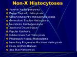 non x histocytoses