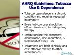 ahrq guidelines tobacco use dependence