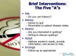 brief interventions the five a s