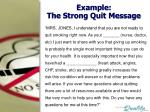 example the strong quit message