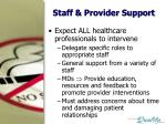 staff provider support