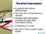 the brief intervention