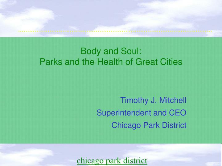 body and soul parks and the health of great cities n.
