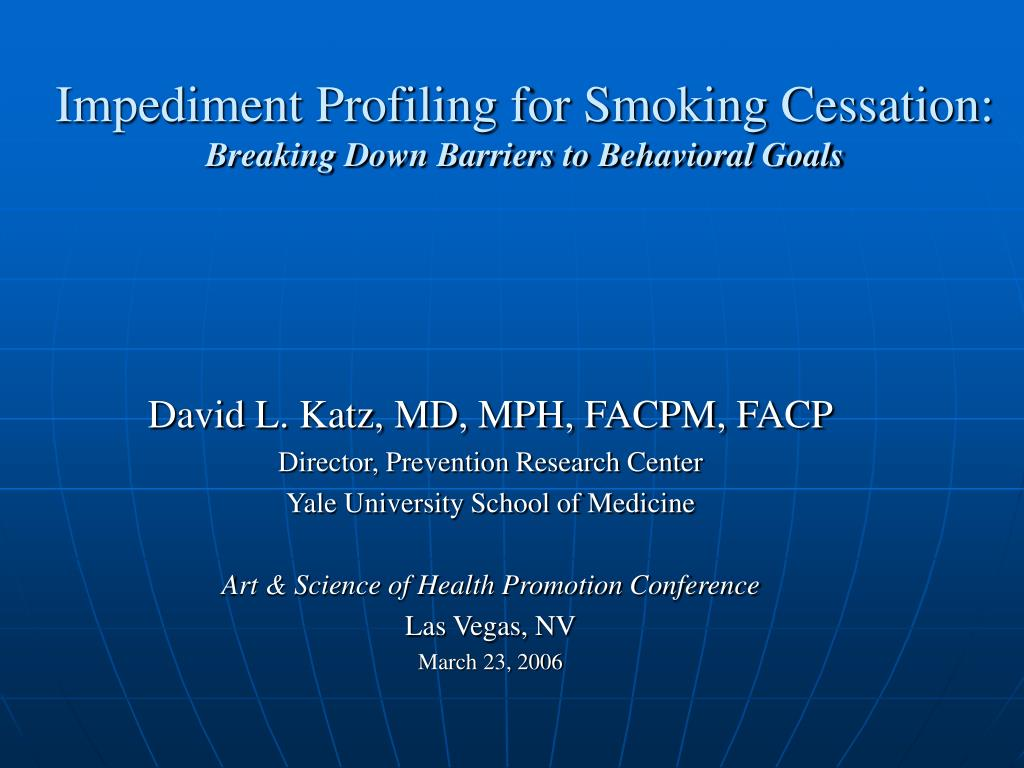 impediment profiling for smoking cessation breaking down barriers to behavioral goals l.