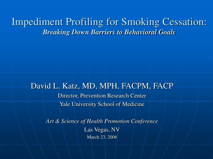 impediment profiling for smoking cessation breaking down barriers to behavioral goals n.