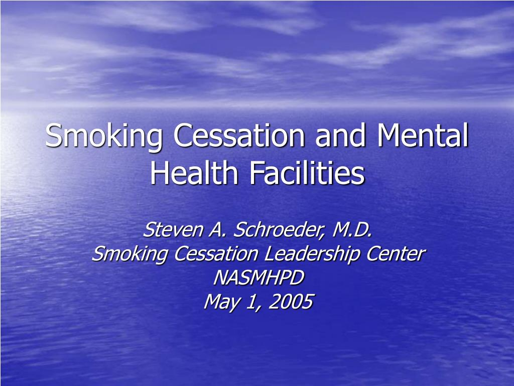 smoking cessation and mental health facilities l.