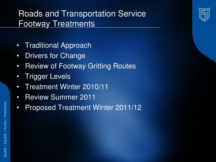 Roads and transportation service footway treatments