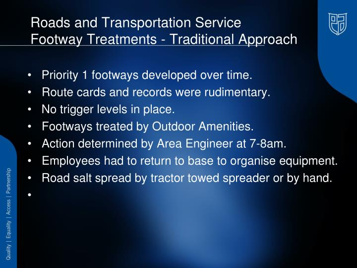Roads and transportation service footway treatments traditional approach