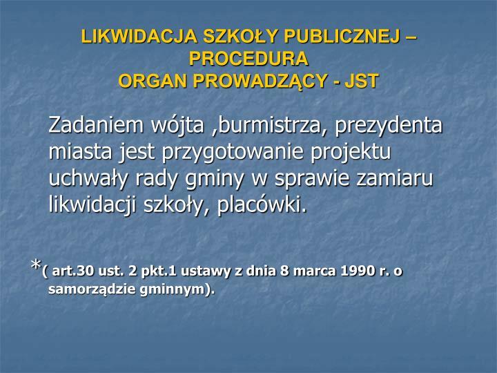 Likwidacja szko y publicznej procedura organ prowadz cy jst3