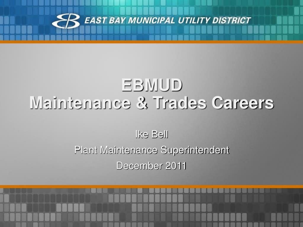 ebmud maintenance trades careers l.