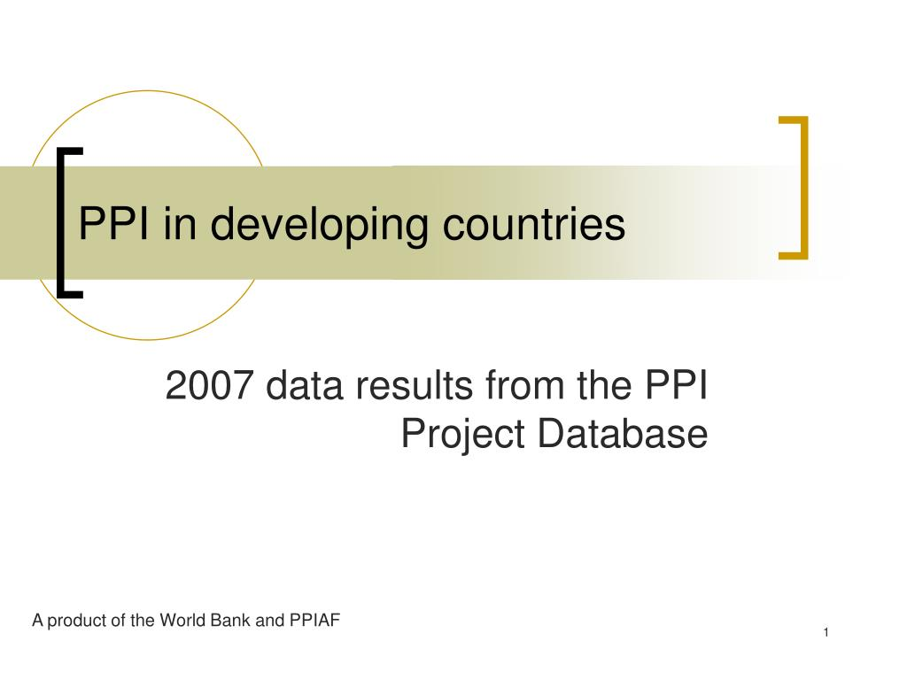 ppi in developing countries l.