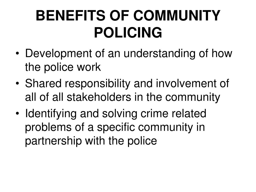 BENEFITS OF COMMUNITY POLICING