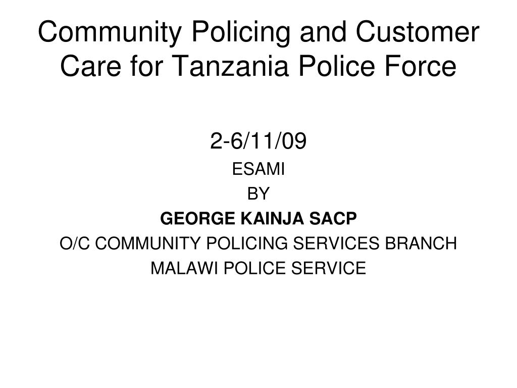 Community Policing and Customer Care for Tanzania Police Force